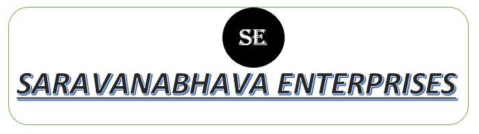 Sree Saravanabhava Enterprises.