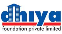 DHIYA FOUNDATIONS PVT LTD